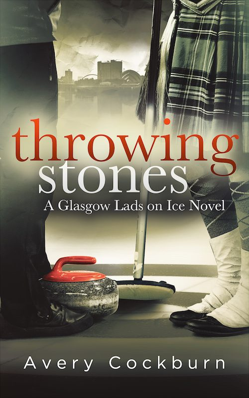Throwing Stones: A Glasgow Lads on Ice Novel